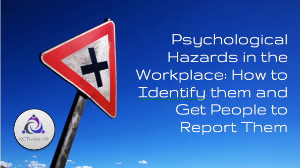 Psychological Hazards in the Workplace: Identifying & Reporting