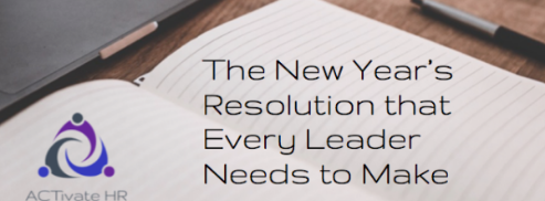 The New Year's Resolution that Leaders Who Have Amazing Culture Make