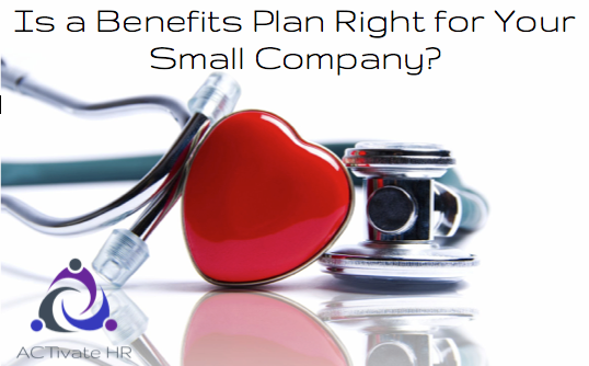 Is a Benefits Plan Right for Your Small Company?