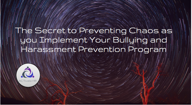 Implement Your Bullying Prevention Program without Chaos